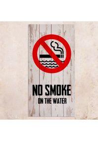 No smoke on the water 40х80см