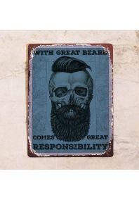 Great beard = Great Responsibility