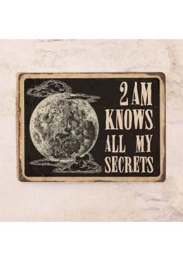 2 am knows all my secrets