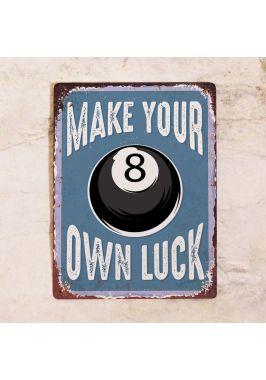 Табличка Make your luck. Купить