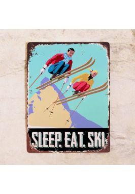 Табличка Спи. Ешь. Катайся на лыжах. Купить