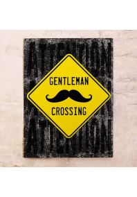 Gentleman Crossing