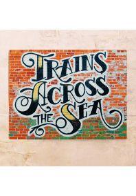 Trains Across the Sea