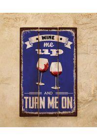 Деревянная табличка Wine me up