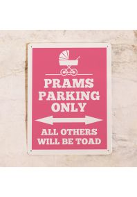 Табличка Prams parking only (Pink)