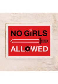 Табличка на дверь NO GIRLS ALLOWED