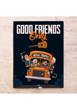 Легендарная табличка Good friends