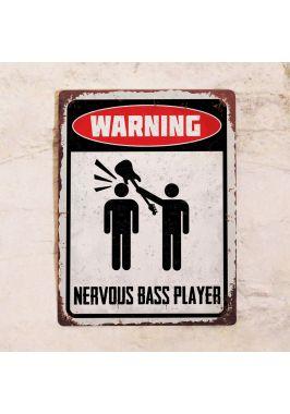 Nervous bass player