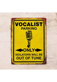 Vocalist parking only