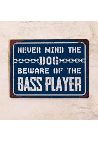 Beware of the bassist