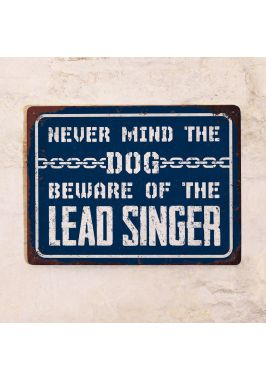 Beware of the lead singer