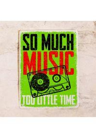 So much music