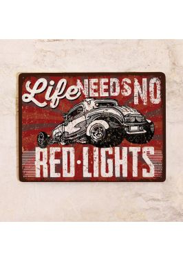 Табличка No red lights