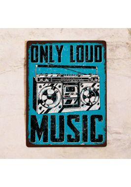 Табличка Loud music