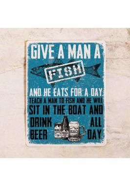 Табличка Give a man a fish