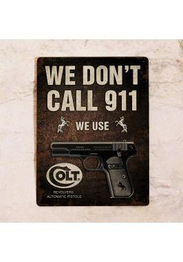 Табличка для бара We don't call 911