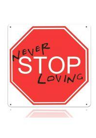 "Металлический знак ""Never stop loving"""