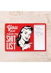 Табличка с блокнотом Shit list
