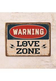 WARNING LOVE ZONE