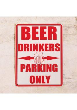 Жестяная табличка Beer drinkers parking