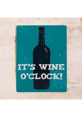 Жестяная табличка Wine o'clock