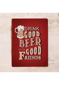 Табличка для бара Good Beer & Friends