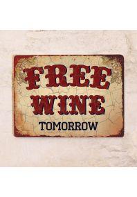 Винтажная табличка с надписью Free wine