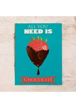 Жестяная табличка All you need is CHOCOLATE