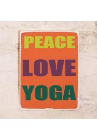 Металлическая табличка  Peace love yoga