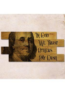 Дубовое панно In God we trust