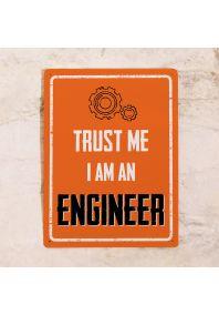 Мотивационная табличка Engineer