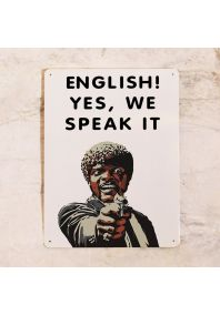 English, yes we speak it