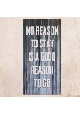 Панно на дереве Good reason to go