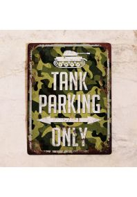 TANK PARKING ONLY