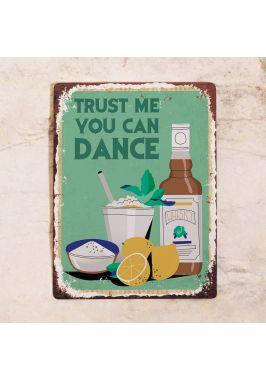 Табличка Trust me you can dance