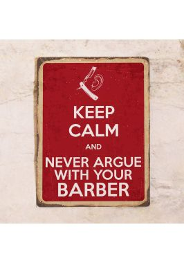 Never argue with your barber