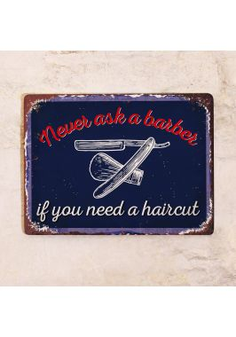 Never ask a barber