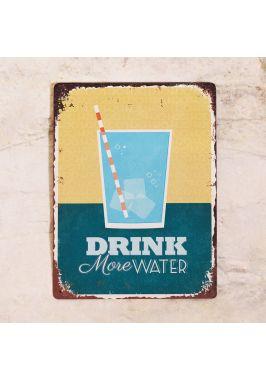 Табличка Drink more water. Купить