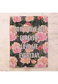 Love me everyday