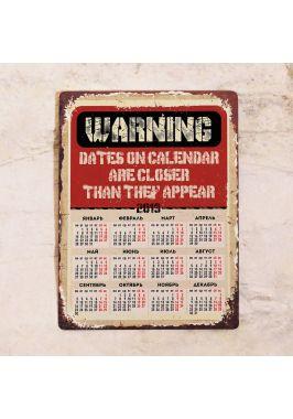 Металлический календарь WARNING!