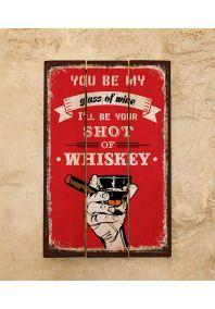 Деревянная табличка Shot of whiskey