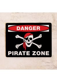 Табличка на дверь Danger! Pirate zone