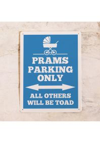 Табличка Prams parking only (Blue)