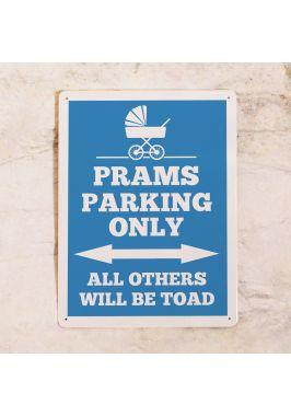Табличка Prams parking only (Blue)