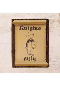 Табличка на дверь Knights only