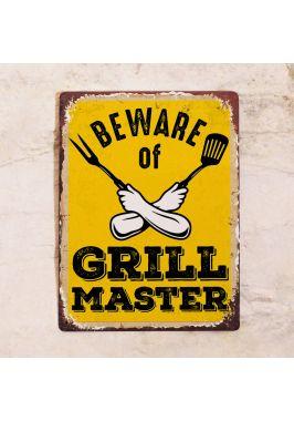 Табличка Beware of Grill Master