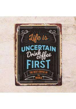 Табличка Drink coffee first