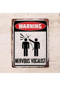 Nervous vocalist