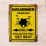 Drummer parking only