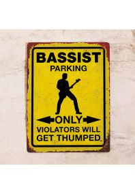 Bassist parking only
